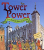 Newbery, Elizabeth / Tower Power : Tales from the Tower of London (Children's Picture Book)