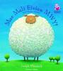 Theobald, Joseph / Mae Mali Eisiau Mwy (Children's Picture Book)