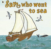 Root, Phyllis / Sam Who Went to Sea (Children's Picture Book)