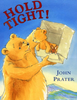 Prater, John / Hold Tight! (Children's Picture Book)