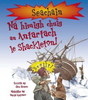 Green, Jen / Na Himigh Chuig an Antartach Le Shackleton (Children's Picture Book)