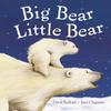 Bedford, David / Big Bear Little Bear (Children's Picture Book)