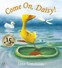Simmons, Jane / Come On, Daisy! (Children's Picture Book)