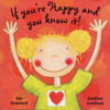 Ormerod, Jan / If You're Happy And You Know It! (Children's Picture Book)