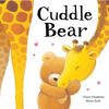 Freedman, Claire / Cuddle Bear (Children's Picture Book)