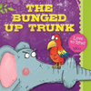 The Bunged Up Trunk (Children's Picture Book)