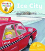 Hunt, Roderick / Oxford Reading Tree: Level 5: Floppy's Phonics: Ice City (Children's Picture Book)