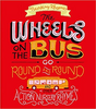 Rhymes, Nursery / The Wheels on the Bus Go Round and Round (Children's Picture Book)