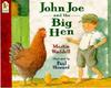 Waddell, Martin / John Joe And The Big Hen (Children's Picture Book)