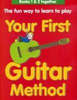 Thompson, Mary / Your First Guitar Method (Children's Picture Book)