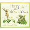 Marlow, Layn / Hurry Up and Slow Down (Children's Picture Book)