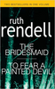Rendell, Ruth / The Bridesmaid / To Fear A Painted Devil