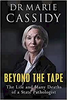 Cassidy, Marie / Beyond the Tape (Large Paperback)