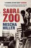 Hiller, Mischa / Sabra Zoo