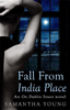 Young, Samantha / Fall From India Place