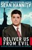Hannity, Sean / Deliver Us from Evil (Hardback)