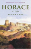Levi, Peter / Horace : A Life