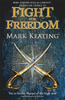 Keating, Mark / Fight for Freedom
