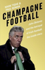 Tighe, Mark / Champagne Football (Large Paperback)