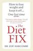 Harcombe, Zoe / The Diet Fix