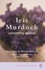 Murdoch, Iris / Something Special