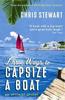 Stewart, Chris / Three Ways to Capsize a Boat
