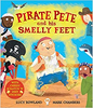 Rowland, Lucy / Pirate Pete and His Smelly Feet (Children's Picture Book)