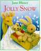 Hissey, Jane / Jolly Snow