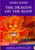 Jones, Terry / The Dragon on the Roof