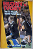 Ebony & Ivory - The Stu Wilson, Bernie Fraser Story - DOUBLE SIGNED - HB - Rugby - New Zealand - 1984