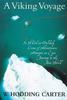 Carter, W. Hodding / A Viking Voyage (Large Paperback)