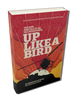 Hughes, Brendan & Dalby, Douglas - Up Like a Bird : The Rise and Fall of an IRA Commander - PB - DOUBLESIGNED - 2021  - BRAND NEW