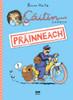 Heitz, Bruno - Caitlín Chaoch - Práinneach - PB - BRAND NEW - AS GAEILGE ( Leabhar Grafach - Graphic Novel)