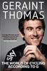 Thomas, Geraint / The World of Cycling According to G (Hardback)