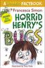 Simon, Francesca / Horrid Henry's Bugs : A Horrid Factbook