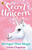 Chapman, Linda / My Secret Unicorn: Stronger Than Magic
