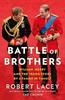 Lacey, Robert / Battle of Brothers (Hardback)