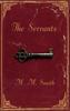 Smith, M. M. / The Servants (Hardback)