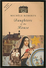 Roberts, Michele / Daughters of the House (Hardback)