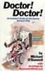 ODonnell, Michael / Doctor! Doctor! (Hardback)