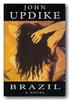 Updike, John / Brazil (Hardback)