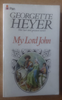 Heyer, Georgette - My Lord John - Pan PB 1977 - Regency Romance