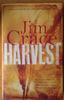 Crace, Jim - Harvest - SIGNED Hardcover 2013