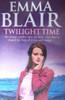 Blair, Emma / Twilight Time
