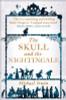 Irwin, Michael / The Skull and the Nightingale