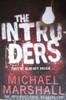 Marshall, Michael / The Intruders