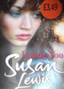 Lewis, Susan / Losing You