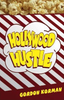 Korman, Gordon / Son of the Mob Hollywood Hustle