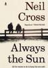 Cross, Neil / Always the Sun