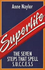 Naylor, Anne / Superlife: The 7 Steps That Spell S.U.C.C.E.S.S.
